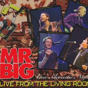 Mr. Big альбом Live From The Living Room