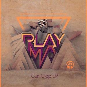 PLAYMA альбом Gun Clap EP