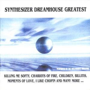 The Dreamhouse Orkestra альбом Synthesizer Dreamhouse Greatest