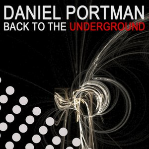 Daniel Portman альбом Back To The Underground
