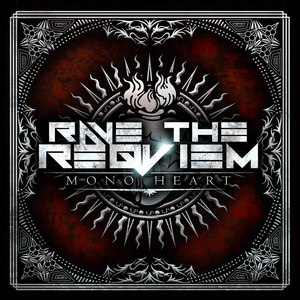 Rave The Reqviem альбом Mono Heart