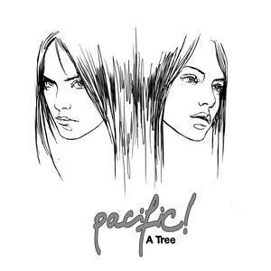 Pacific! альбом A Tree
