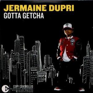 Jermaine Dupri альбом Gotta Getcha