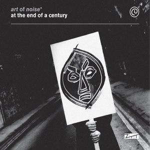 Art Of Noise альбом At the End of a Century