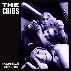 The Cribs альбом Payola
