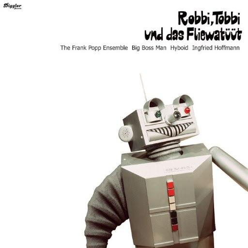 Frank Popp Ensemble альбом Robbi, Tobbi und das Fliewatüüt Remix EP