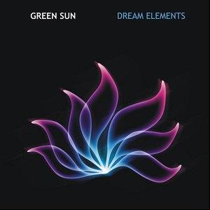 Green Sun альбом Dream Elements