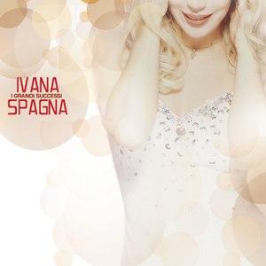 Ivana Spagna альбом I Grandi Successi