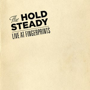 The Hold Steady альбом Live At Fingerprints