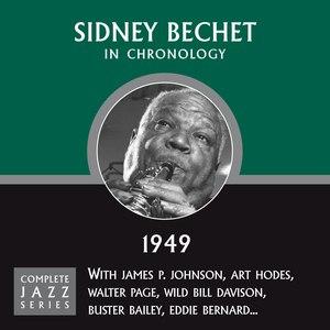 Sidney Bechet альбом Complete Jazz Series 1949