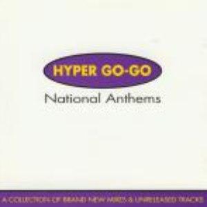 Hyper Go Go альбом National Anthems