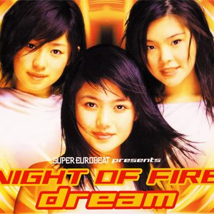 Dream альбом SUPER EUROBEAT presents NIGHT OF FIRE