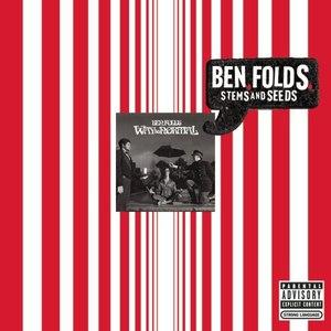 Ben Folds альбом Stems and Seeds