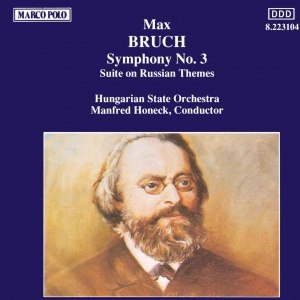 Max Bruch альбом BRUCH: Symphony No. 3 / Suite on Russian Themes