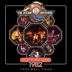 The Doobie Brothers альбом Live At The Greek Theater 1982