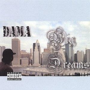 Dama альбом Big Dreams