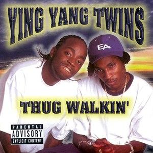 Ying Yang Twins альбом Thug Walkin'