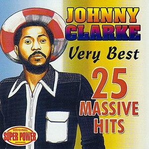 Johnny Clarke альбом Very Best (25 Massive Hits)
