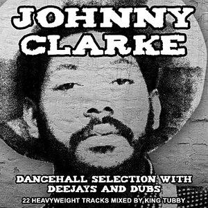 Johnny Clarke альбом Dancehall Selection With Deejays and Dubs