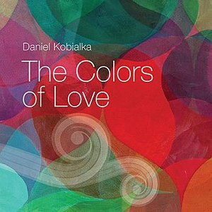Daniel Kobialka альбом The Colors of Love