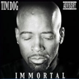 Tim Dog альбом Immortal