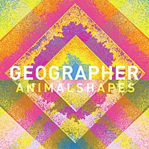 Geographer альбом Animal Shapes