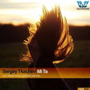 Sergey Tkachev альбом Mi Ta