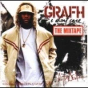 Grafh альбом I Don't Care (The Mixtape)
