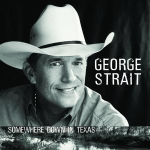 George Strait альбом Somewhere Down In Texas