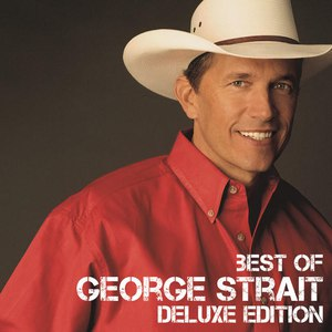 George Strait альбом Best Of (Deluxe Edition)