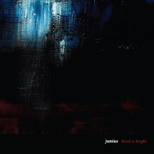 Junius альбом Blood Is Bright