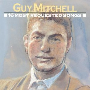 Guy Mitchell альбом 16 Most Requested Songs
