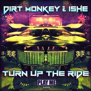 Dirt Monkey альбом Turn Up The Ride