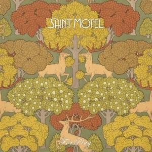 Saint Motel альбом ForPlay