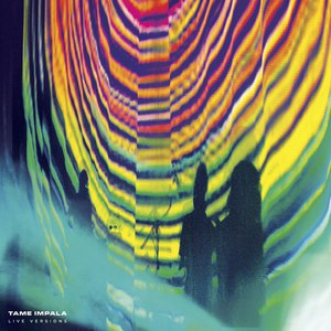 Tame Impala альбом Live Versions