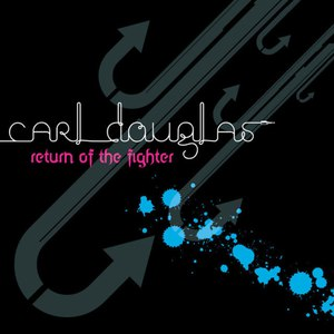 Carl Douglas альбом Return of the Fighter