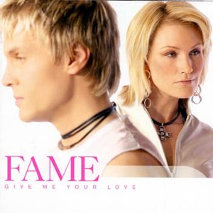 Fame альбом Give Me Your Love