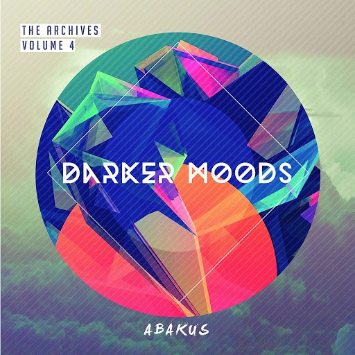 Abakus альбом The Archives, Vol. 4: Darker Moods