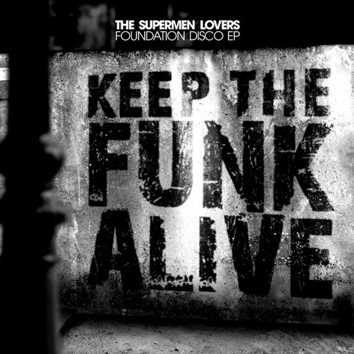 The Supermen Lovers альбом Foundation Disco - EP