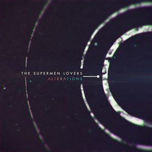 The Supermen Lovers альбом Alterations