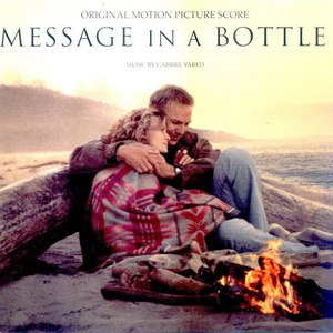 Gabriel Yared альбом Message In A Bottle-Original Motion Picture Score