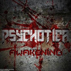 Psychotica альбом Awakening