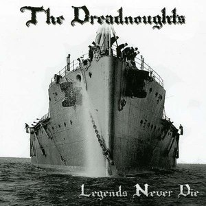 Альбом The Dreadnoughts Legends Never Die