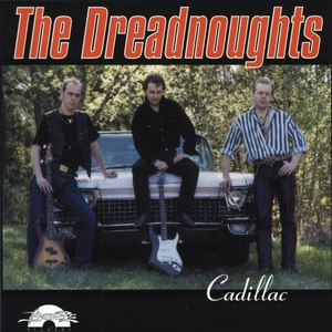 The Dreadnoughts альбом Cadillac