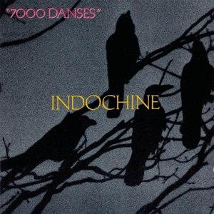 Indochine альбом 7000 danses