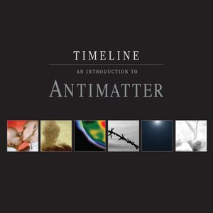 Antimatter альбом Timeline - An Introduction to Antimatter