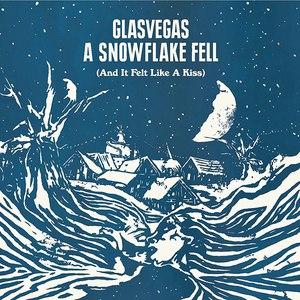 Glasvegas альбом A Snowflake Fell (And It Felt Like A Kiss)