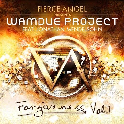 Wamdue Project альбом Fierce Angel Presents Wamdue Project - Forgiveness, Vol. 1