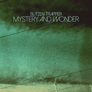 Blitzen Trapper альбом Mystery and Wonder