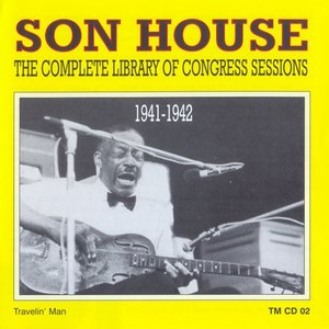 son house альбом The Complete Library of Congress Sessions, 1941-1942